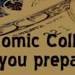Get Ready for the economic collapse